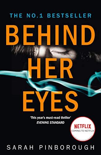 thriller psicológico por trás de seus olhos trailer do elenco da primeira temporada e capa do livro com a data de lançamento da Netflix