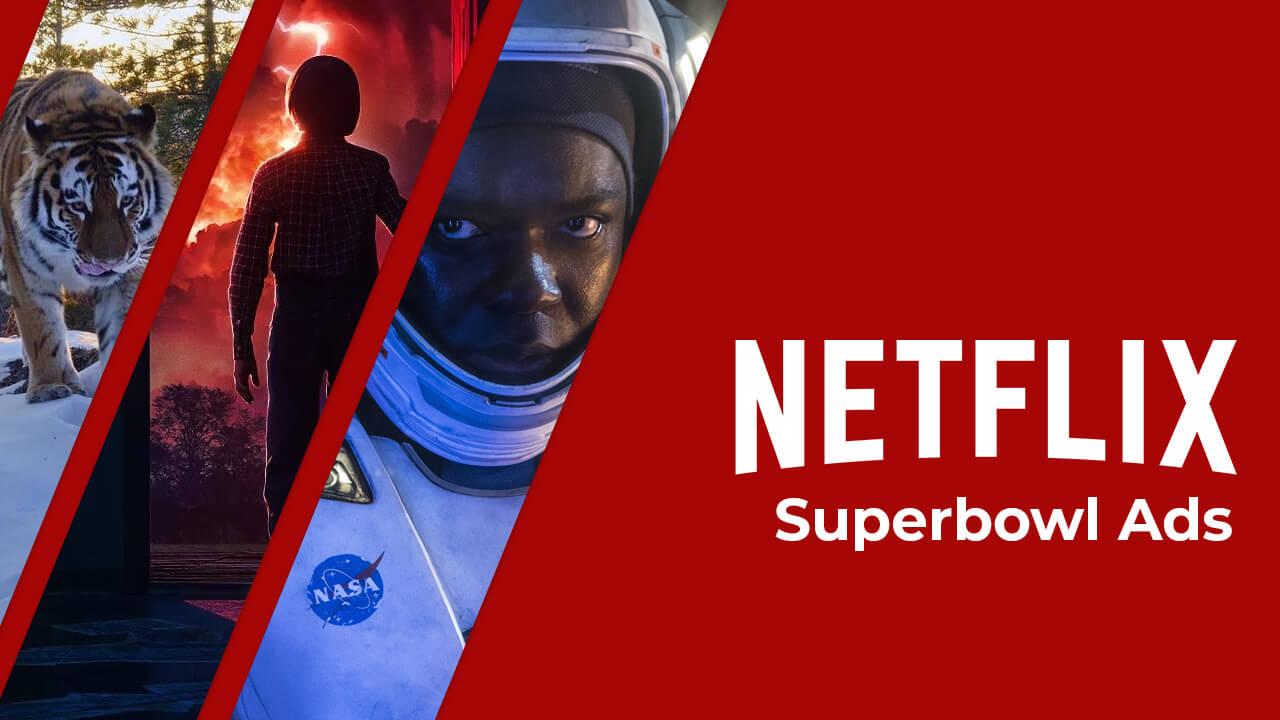 lista de anúncios netflix superbowl