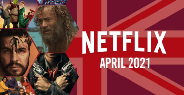 netflix coming soon uk april 2021