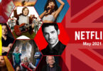 first look netflix uk may 2021