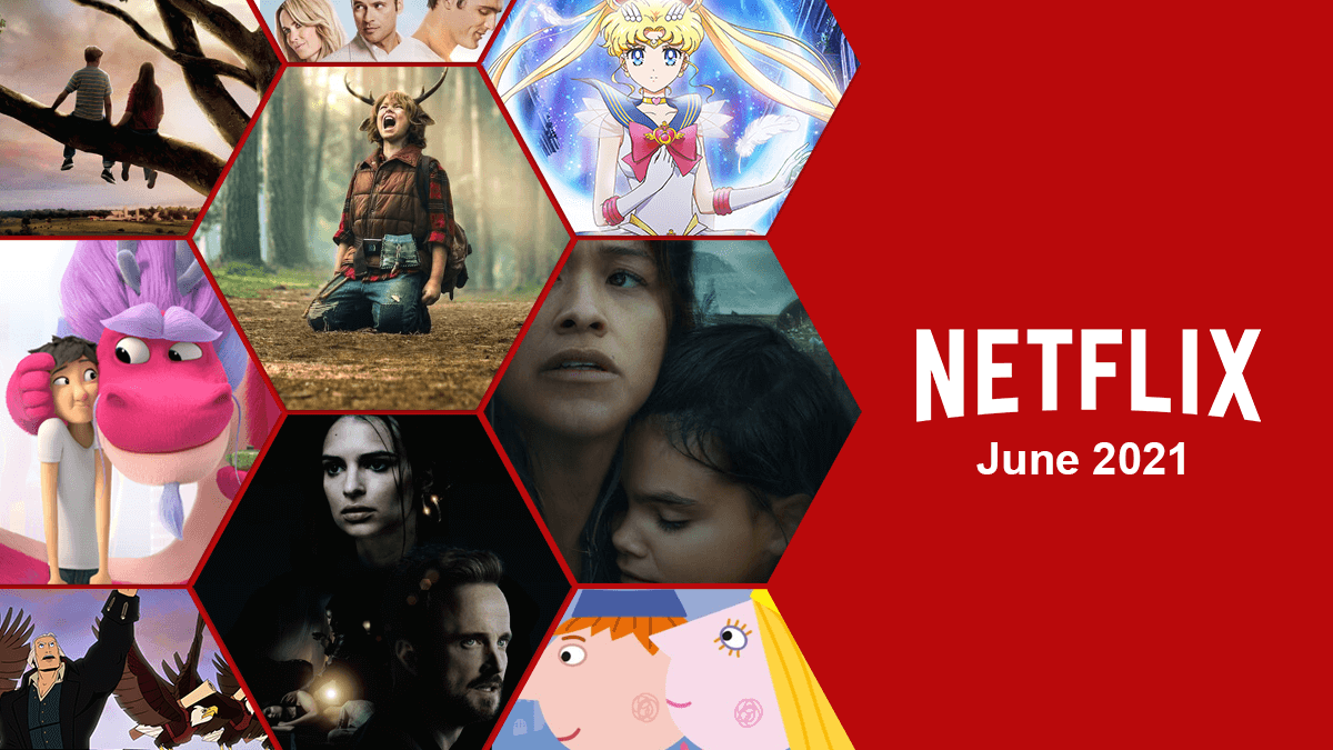 first look whats coming to netflix june 2021