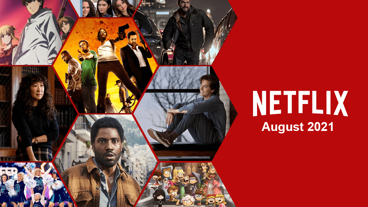 whats coming to netflix august 2021 1